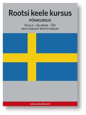 cover image of Rootsi keele kursus