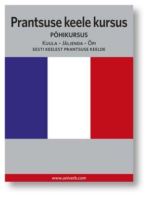 cover image of Prantsuse keele kursus