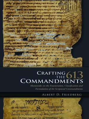 Crafting The 613 Commandments By Alfred Friedberg OverDrive Rakuten EBooks Audiobooks And Videos For Libraries