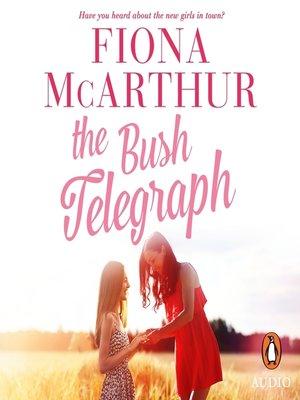 cover image of The Bush Telegraph