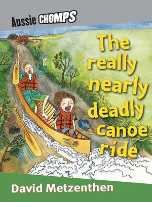 cover image of Really Nearly Deadly Canoe Ride