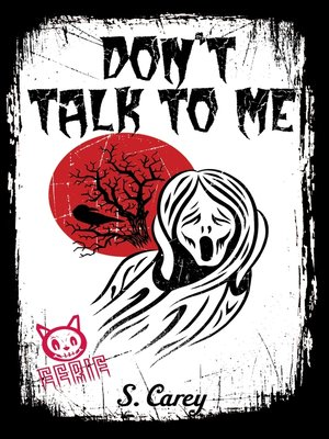 cover image of Don't Talk to Me