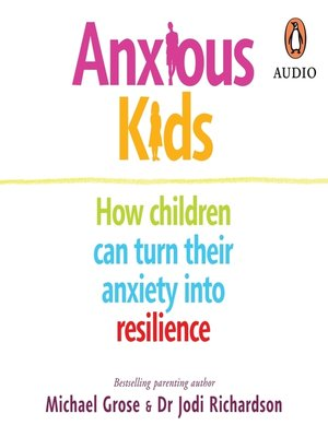 cover image of Anxious Kids
