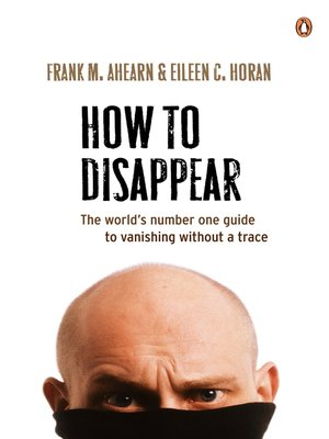 How To Disappear Frank Ahearn Pdf
