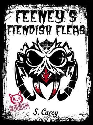 cover image of Feeney's Fiendish Fleas