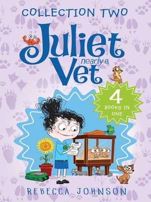 cover image of Juliet, Nearly a Vet, Collection 2