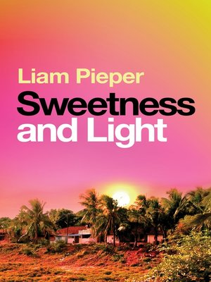 cover image of Sweetness and Light