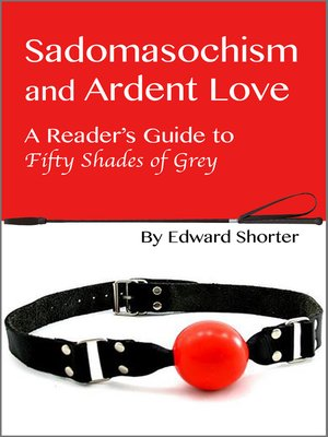 cover image of Sadomasochism and Ardent Love