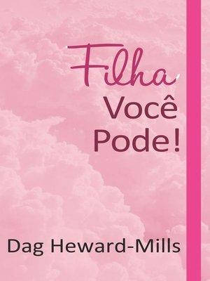 cover image of Filha, você pode