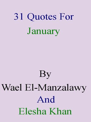 cover image of 31 Quotes For January by Wael El-Manzalawy and Elesha Khan