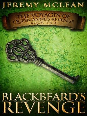 cover image of Blackbeard's Revenge (Voyages of Queen Anne's Revenge Book 2)