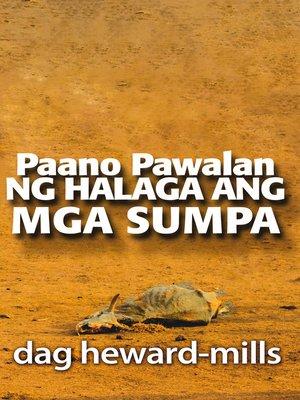cover image of Paano Pawalan ng Halaga Ang Mga Sumpa
