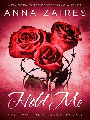 cover image of Hold Me (Twist Me #3)