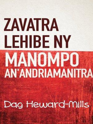 cover image of Zavatra Lehibe Ny Manompo An'andriamanitra