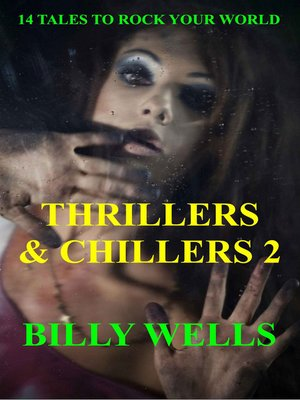 cover image of Thrillers & Chillers- Volume 2