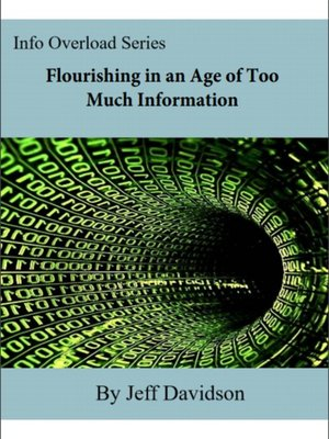 cover image of Flourishing in an Age of Too Much Information