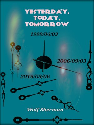 cover image of Yesterday, Today, Tomorrow