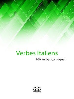 cover image of Verbes italiens (100 verbes conjugués)