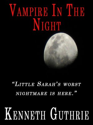 cover image of Vampire In the Night (A Horror Story)
