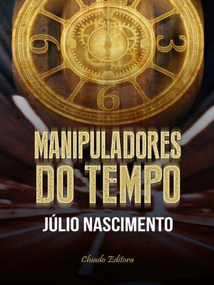 cover image of Manipuladores do Tempo
