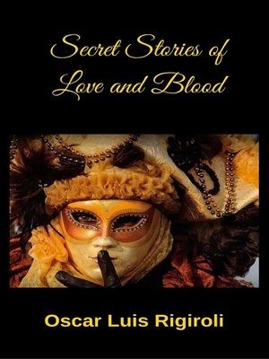 cover image of Secret Stories of Love and Blood