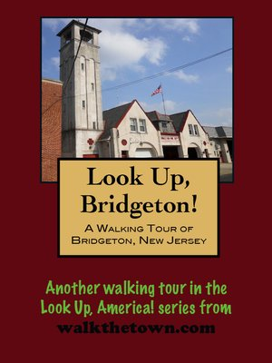 cover image of A Walking Tour of Bridgeton, New Jersey