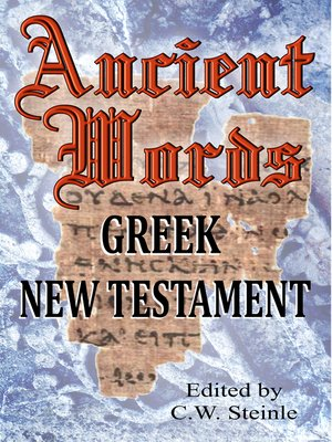 cover image of Ancient Words Greek New Testament