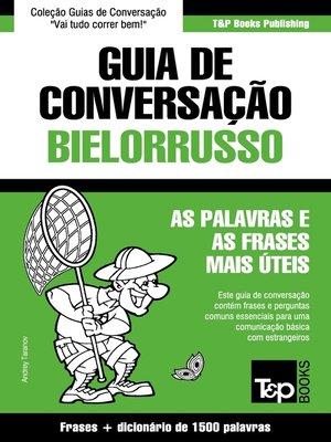 cover image of Guia de Conversação Português-Bielorrusso e dicionário conciso 1500 palavras