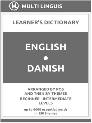 cover image of English-Danish Learner's Dictionary (Arranged by PoS and Then by Themes, Beginner--Intermediate Levels)