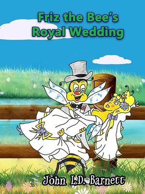 cover image of Friz the Bee's Royal Wedding