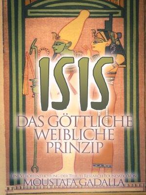 cover image of Isis Das göttliche weibliche Prinzip