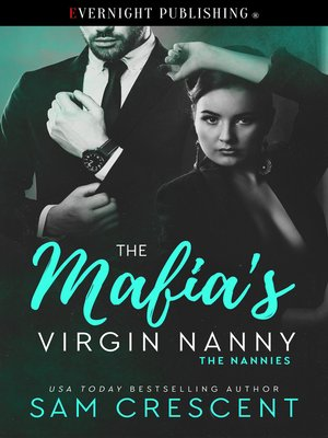 cover image of The Mafia's Virgin Nanny