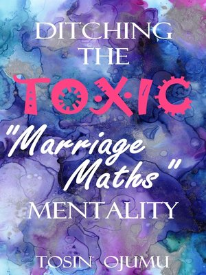"cover image of Ditching the Toxic ""Marriage Maths"" Mentality"