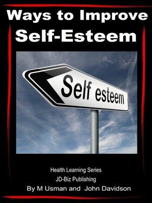 cover image of Ways to Improve Self-Esteem