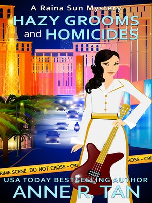cover image of Hazy Grooms and Homicides (A Raina Sun Mystery #8)