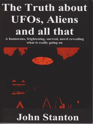 cover image of The Truth About UFOs, Aliens and All That