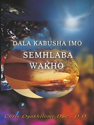 cover image of Dala Kabusha Simo Semhlaba Wakho