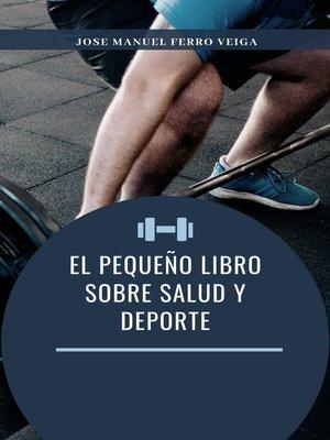 cover image of El pequeño libro sobre Salud y deporte