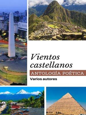 cover image of Vientos castellanos