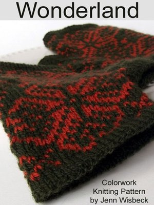 cover image of Wonderland Colorwork Wrist Warmers Knitting Pattern