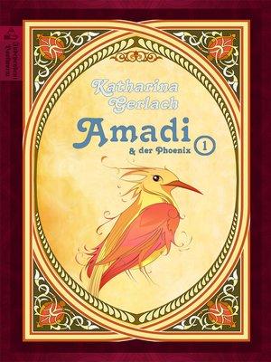 cover image of Amadi und der Phoenix (Teil 1)