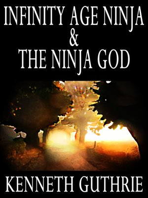 cover image of Infinity Age Ninja and the Ninja God (Two Story Pack)
