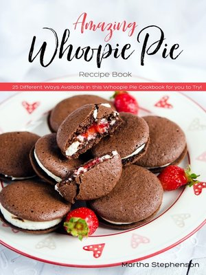 cover image of Amazing Whoopie Pie Recipe Book