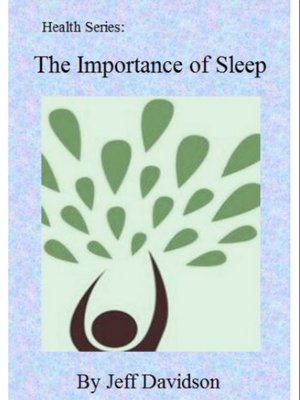 cover image of The Importance of Sleep