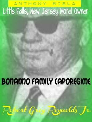 cover image of Anthony Riela Little Falls, New Jersey Motel Owner Bonanno Family Caporegime