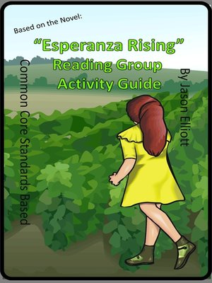 cover image of Esperanza Rising Reading Group Activity Guide