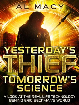 cover image of Yesterday's Thief, Tomorrow's Science