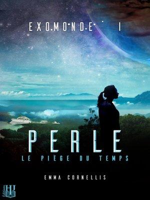 cover image of Livre I: Perle, le piège du temps