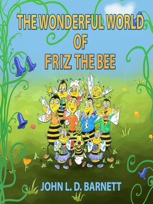 cover image of The Wonderful World of Friz the Bee