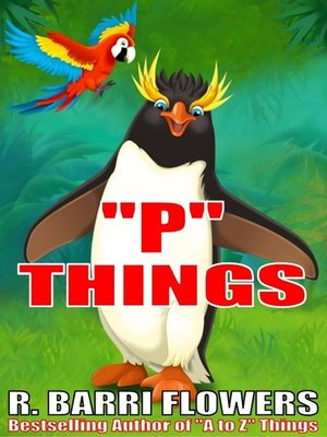 """cover image of """"P"""" Things (A Children's Picture Book)"""